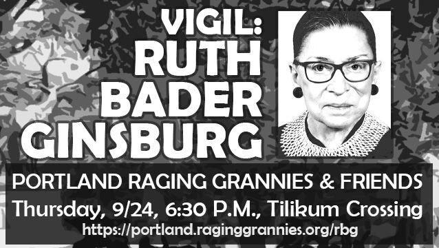 The Raging Grannies held a vigil for Ruth Bader Ginsburg on September 24, 2020.